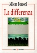 La differenza Milena  BUZZONI