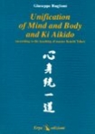 Unification of Mind and Body and Ki Aikido Giuseppe  RUGLIONI
