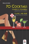 70 Cocktails - Classici e con birra/classic and beer