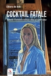 COCKTAIL FATALE Ettore DE KATT