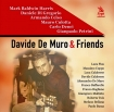 Davide  De Muro  & Friends