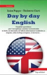 Day by day English Umberto  CURTI, Luisa PUPPO