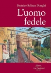 L'uomo fedele Beatrice SOLINAS DONGHI