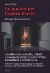 Lo spazio per l'opera d'arte - The space for the artwork Enza DI VINCI