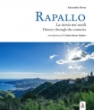 RAPALLO La storia nei secoli - Rapallo History through the centuries