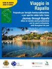 Viaggio in Rapallo - Journey through Rapallo Alessandra ROTTA